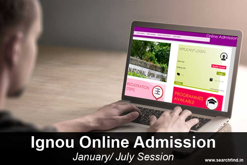 ignou online admission july -january