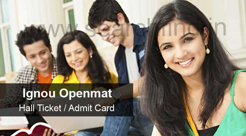 ignou openmat hall ticket