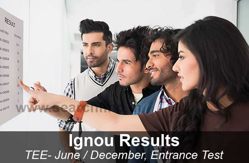 Ignou Result - entrance, term end exam