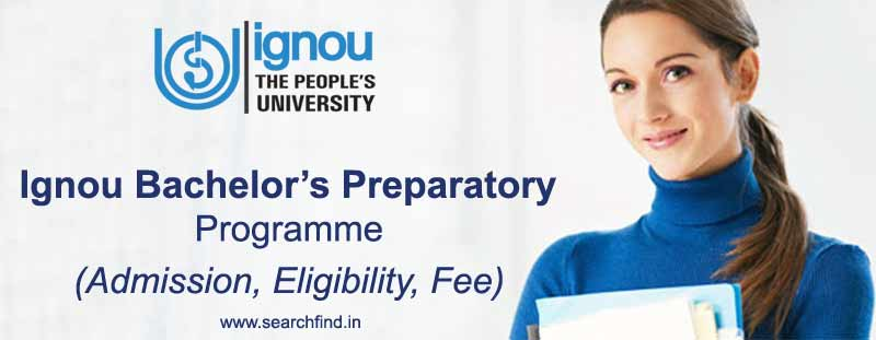 ignou bpp admission eligibility, procedure