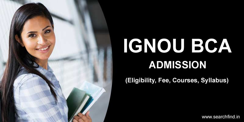 Ignou BCA Admission, Ignou BCA Online Admission