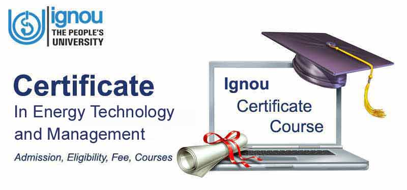 IGNOU Certificate in Energy Technology and Management