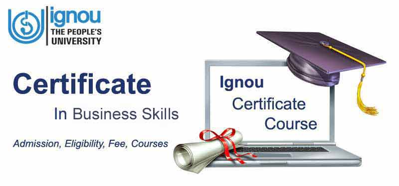 Ignou Certificate in Business Skills Course details