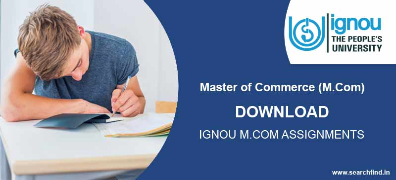 Ignou M.Com Assignment free pdf download