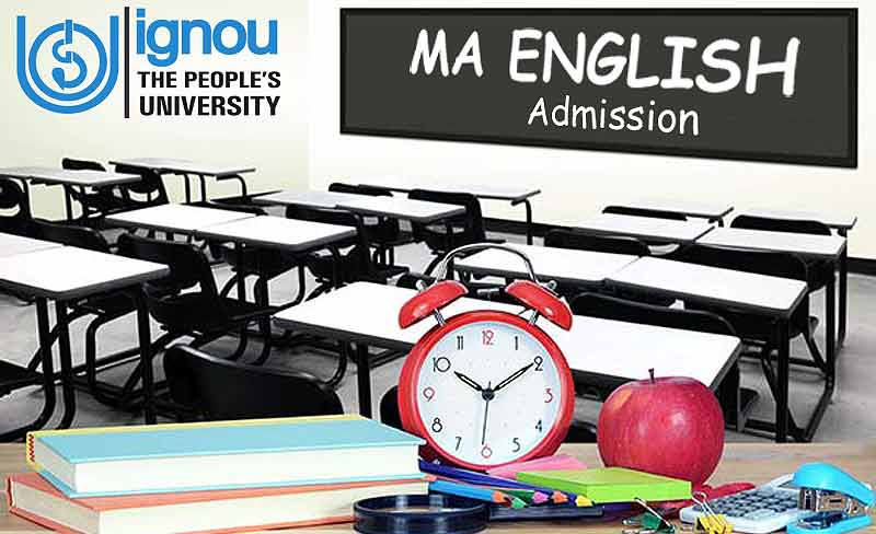 Ignou MA English Admission Jan or July