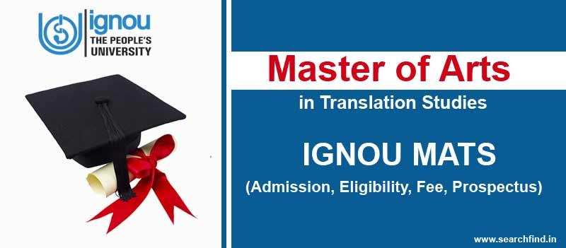 Ignou MA in Translation Studies Admission, Fee, Eligibility