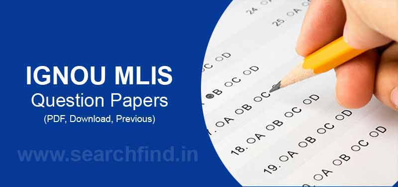 Ignou MLIS Question papers download