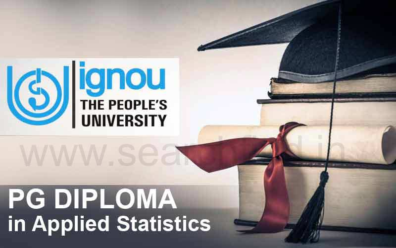 IGNOU Post Graduate Diploma in Applied Statistics