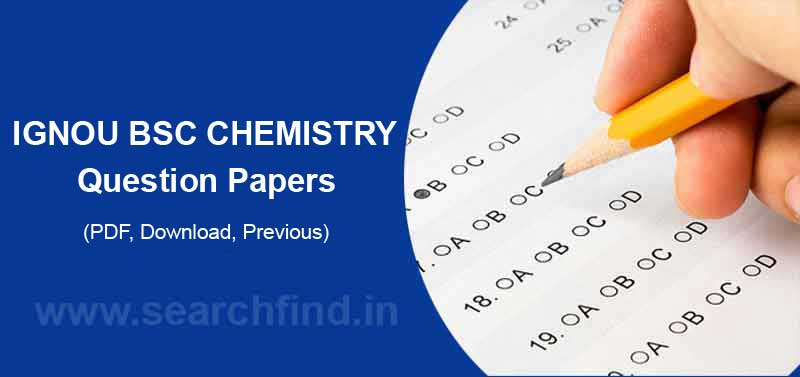 Ignou BSC Chemistry Question papers pdf