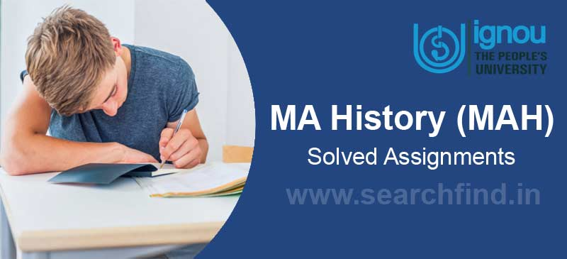 Ignou MA History Solved Assignments