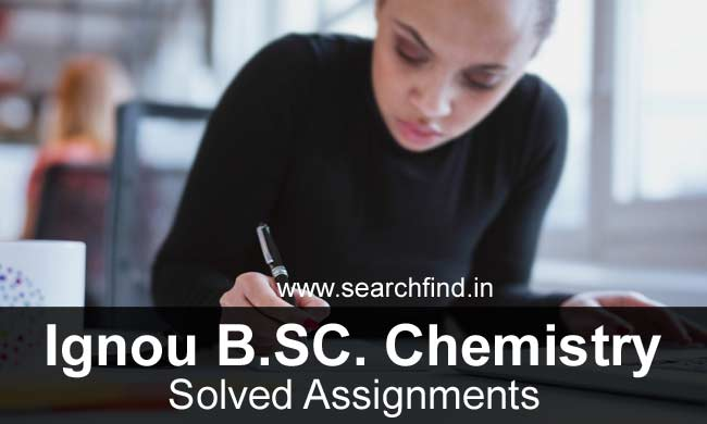 Ignou BSC Chemistry Solved Assignments Download