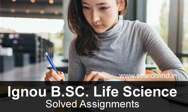 Ignou BSC Life Science Solved Assignments