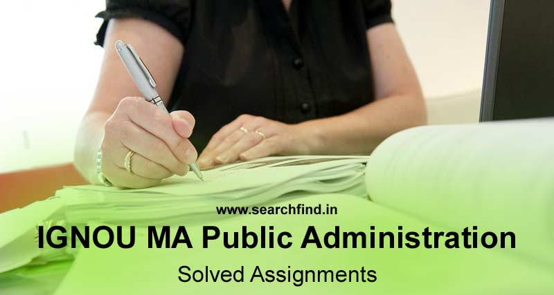 Ignou MA Public Administration Solved Assignments Download