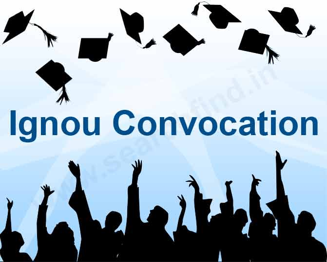 Fill Ignou Convocation Online Registration Form