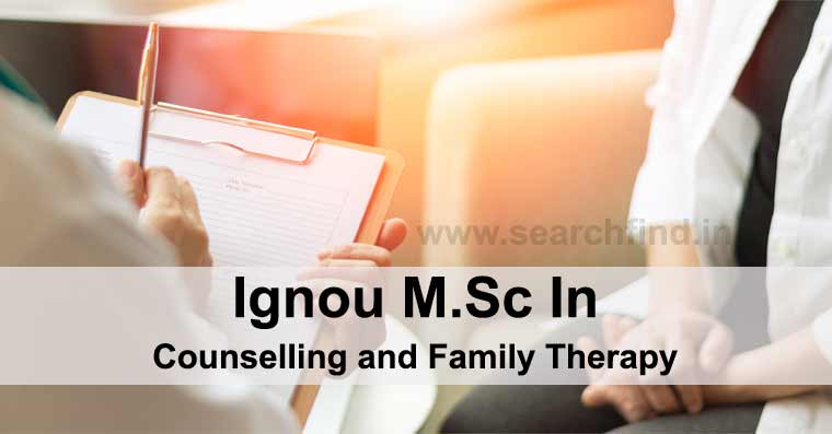 Ignou M.Sc. in Counselling and Family Therapy