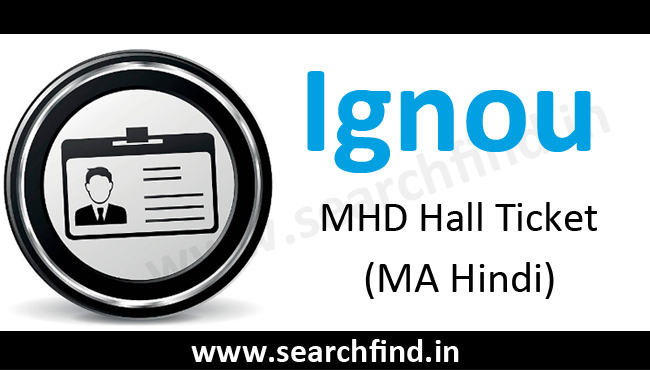 Ignou MHD hall ticket (MA Hindi)