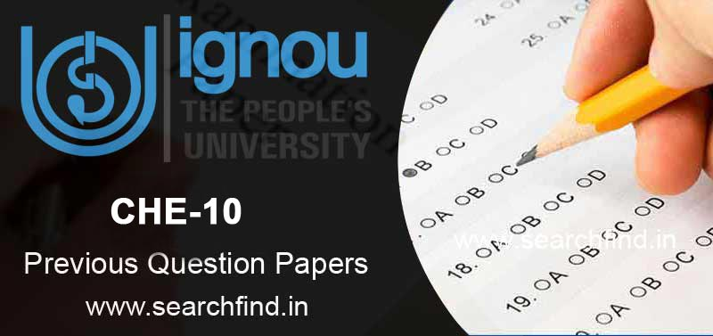 IGNOU CHE 10 Question Paper
