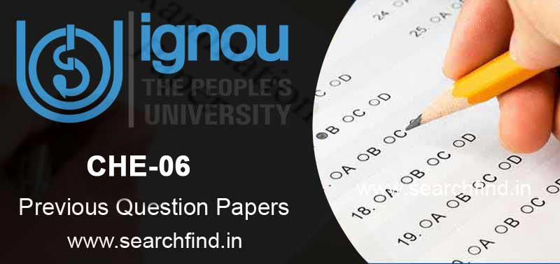 IGNOU CHE 6 Question Paper